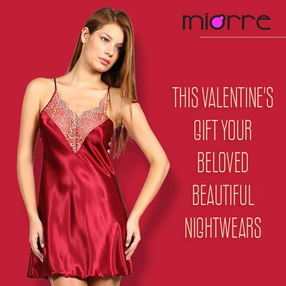 Plan It Right For Surprise Valentine Gift Of A Nightwear