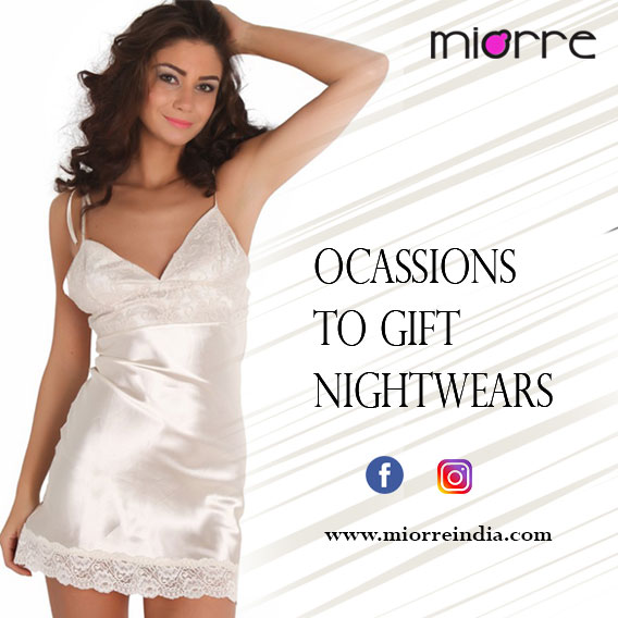 Occasions When You Can Select Nightwears As Gift