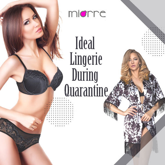 Lingerie That Is Ideal For A Comfy & Exciting Quarantine Time