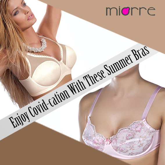 Enjoy Covid-cation With This Collection Of Summer Bras